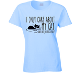 I Only care about my Cat T Shirt - Original James Tee  - 5