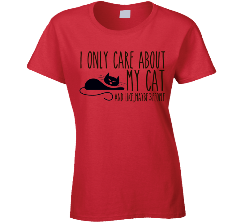I Only care about my Cat T Shirt - Original James Tee  - 3