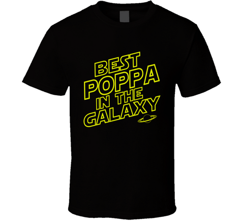 Best Poppa in the Galaxy T Shirt - Original James Tee