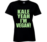 Kale Yeah I'm Vegan T Shirt funny Foodie Ladies Tee - Original James Tee