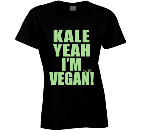 Kale Yeah Im Vegan T Shirt - Original James Tee  - 1