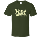 Pepe Since Any Year T Shirt - Original James Tee
