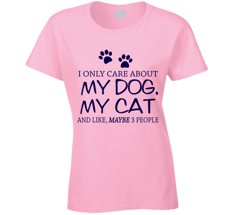I Only Care About My Dog and Cat T shirt - Original James Tee  - 1
