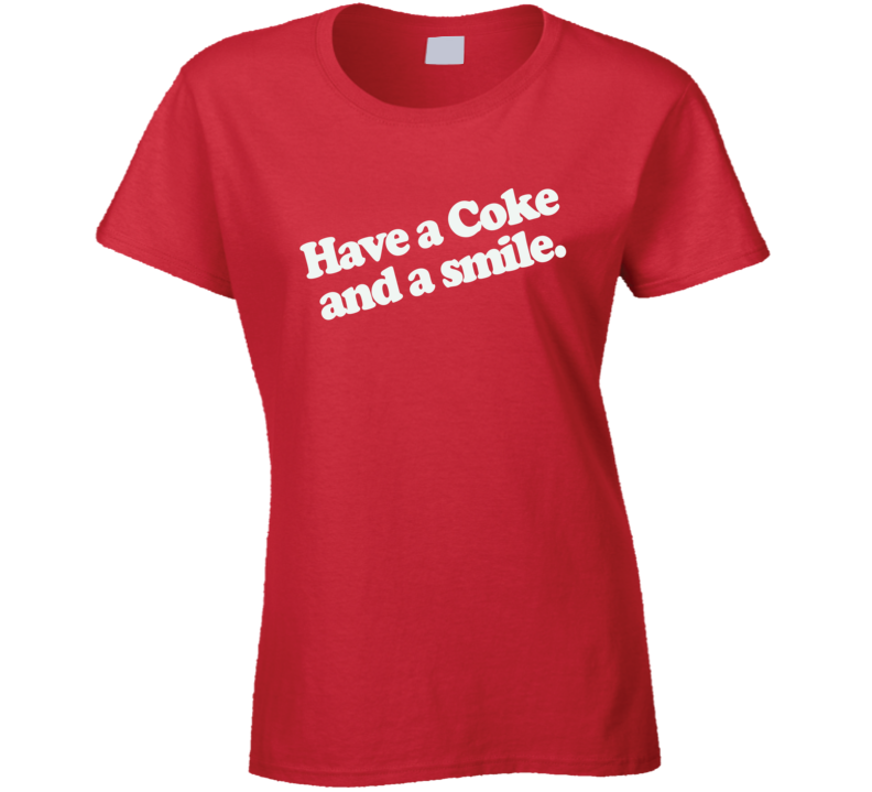 Have a Coke and a Smile T Shirt - Original James Tee  - 1