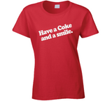 Have a Coke and a Smile T Shirt - Original James Tee