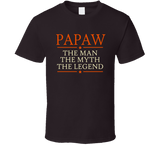 Papaw the Man the Myth the Legend T Shirt - Original James Tee  - 4