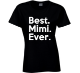 Best Mimi Ever T Shirt - Original James Tee