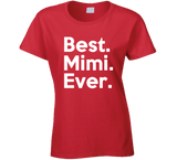 Best Mimi Ever T Shirt - Original James Tee  - 3