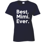 Best Mimi Ever T Shirt - Original James Tee  - 1
