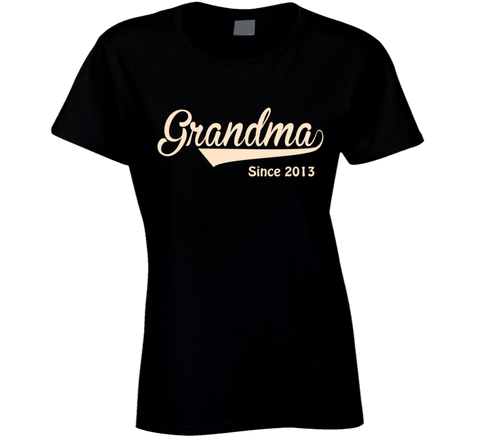 Grandma since any year T Shirt - Original James Tee