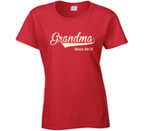 Grandma since any year T Shirt - Original James Tee  - 2
