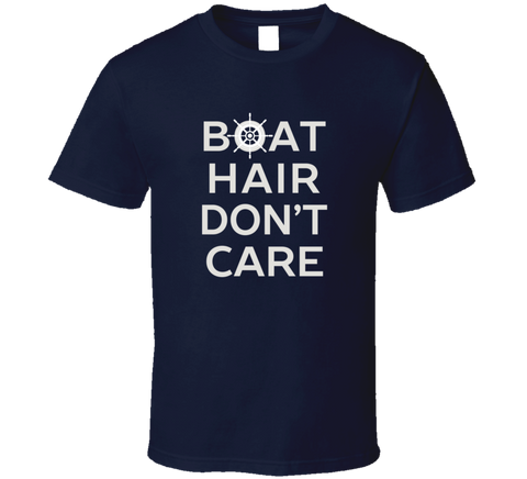 Boat Hair Don't Care T Shirt - Original James Tee  - 1