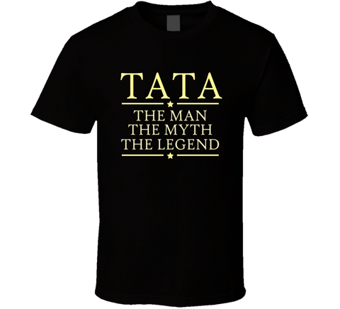 Tata The Man The Myth The Legend T Shirt - Original James Tee