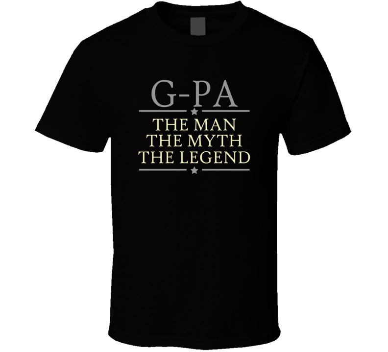 G-Pa the Man the Myth the Legend T Shirt - Original James Tee  - 2