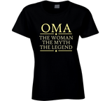 Oma the Woman the Myth the Legend T Shirt - Original James Tee  - 2