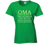 Oma the Woman the Myth the Legend T Shirt - Original James Tee  - 3