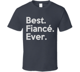 Best Fiance Ever T Shirt - Original James Tee  - 2