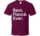 Best Fiance Ever T Shirt - Original James Tee  - 3
