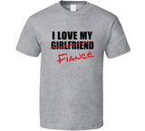 I Love My Fiancé T Shirt