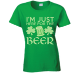 St Patrick's Day Just Here For The Beer T Shirt Ladies - Original James Tee  - 1