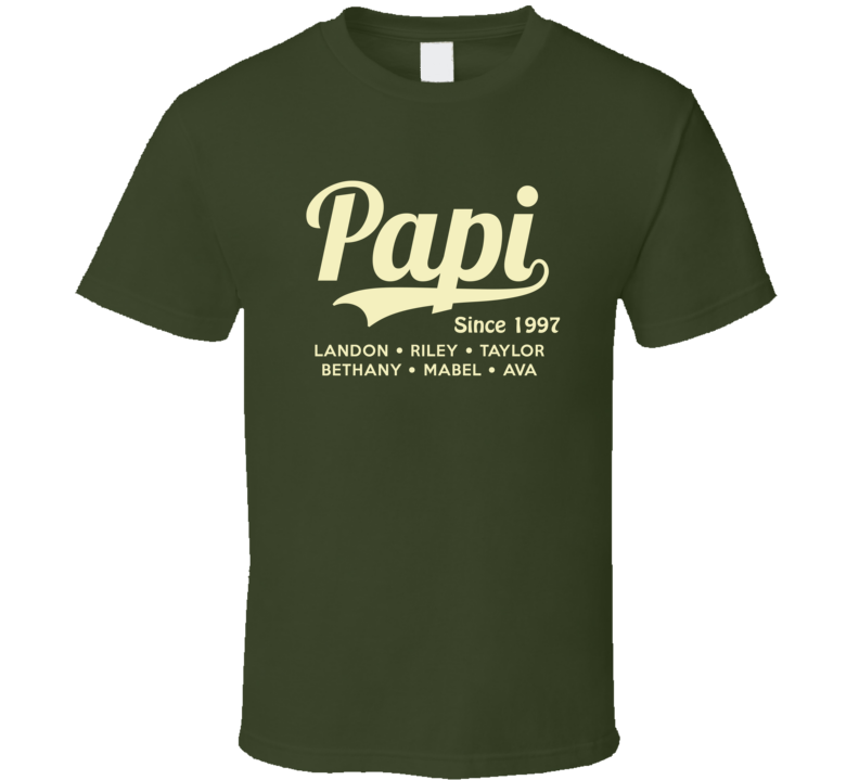 Papi Since Custom Year With Grand Kid Names T Shirt - Original James Tee