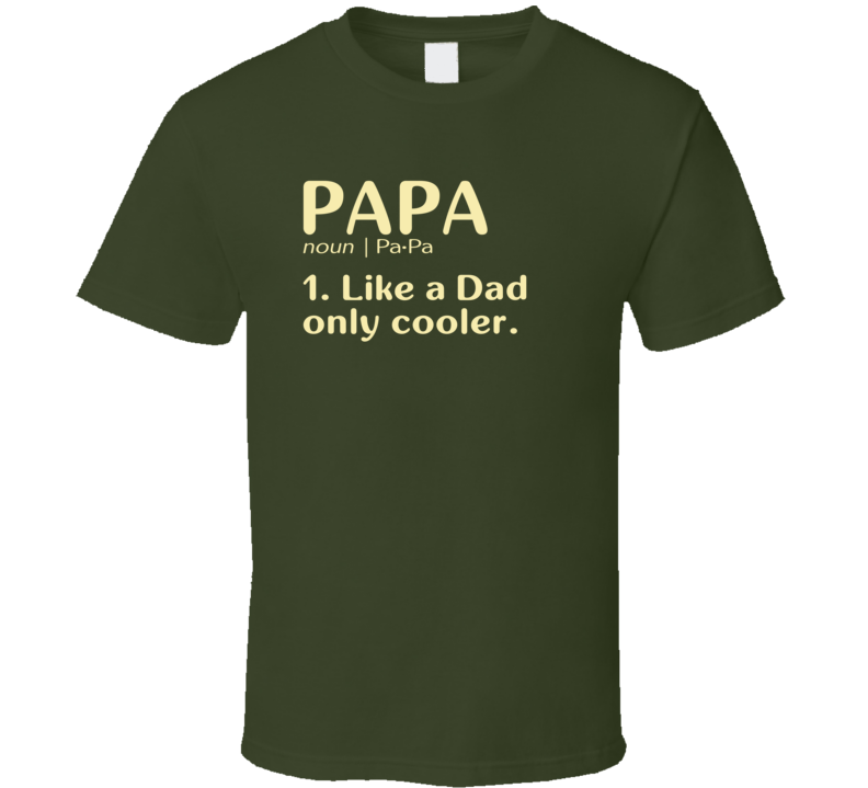 Papa Dictionary T Shirt - Original James Tee  - 1