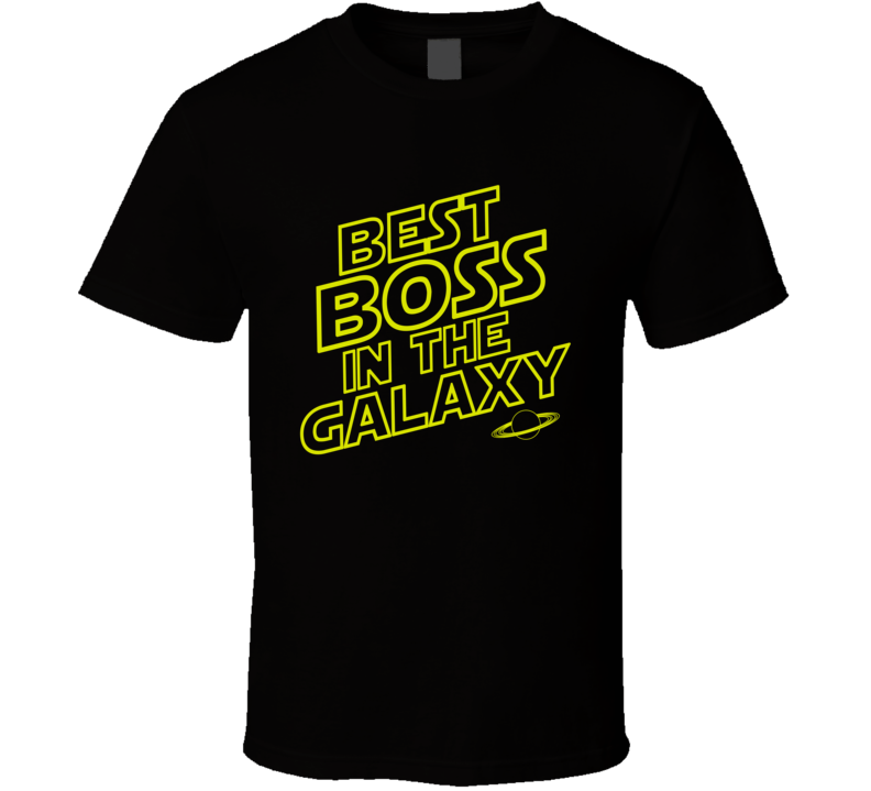 Best Boss in the Galaxy T Shirt - Original James Tee