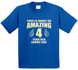 This Is What An Amazing 4 Year Old Custom Age any age Looks Like Kids T Shirt - Original James Tee