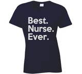 Best Nurse Ever T Shirt - Original James Tee