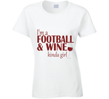 Football and Wine Kinda Girl T Shirt - Original James Tee