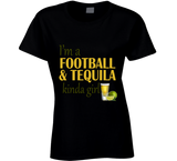 I'm a Football and Tequila Kinda Girl T Shirt - Original James Tee