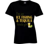 Ice Fishing and Tequila Kinda Girl T Shirt - Original James Tee  - 8