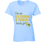 Ice Fishing and Tequila Kinda Girl T Shirt - Original James Tee  - 5