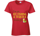 Ice Fishing and Tequila Kinda Girl T Shirt - Original James Tee  - 1