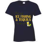 Ice Fishing and Tequila Kinda Girl T Shirt - Original James Tee  - 3