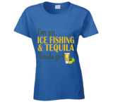 Ice Fishing and Tequila Kinda Girl T Shirt - Original James Tee  - 2