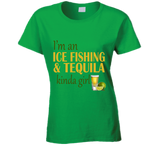Ice Fishing and Tequila Kinda Girl T Shirt - Original James Tee  - 6
