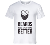Beards make everything Better T Shirt - Original James Tee  - 2