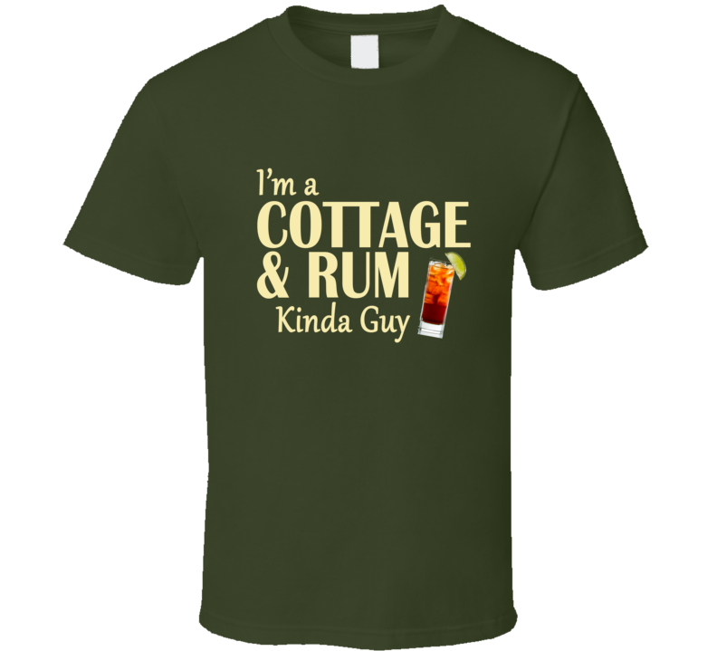 Cottage and Rum Kinda Guy T Shirt - Original James Tee  - 1