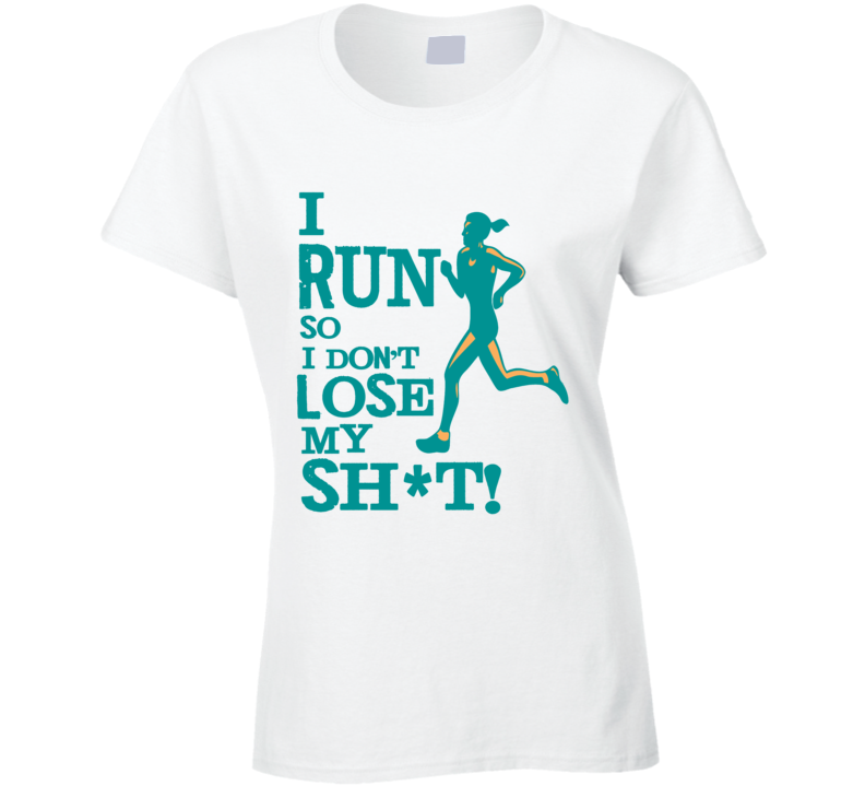 I Run so I don't Lose my Sh*t  T Shirt - Original James Tee