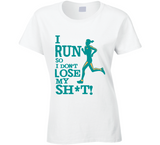 I Run so I don't Lose my Sh*t  T Shirt - Original James Tee  - 1