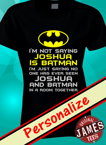 Batman T Shirt Personalized - Original James Tee