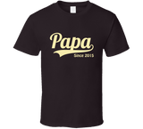 Papa Since Any Year T Shirt - Original James Tee  - 2