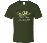 Popere The Man The Myth The Legend T Shirt - Original James Tee