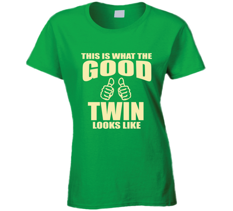 This is what the Good Twin looks like T Shirt - Original James Tee