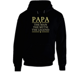 Papa the Man the Myth the Legend Hoodie - Original James Tee