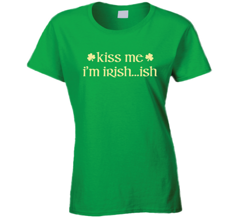 Kiss Me I'm Irish...ish St. Patrick's day T Shirt - Original James Tee