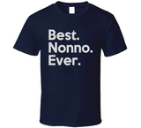 Best. Nonno. Ever. T Shirt - Original James Tee
