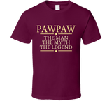 PawPaw the Man the Myth the Legend T Shirt - Original James Tee