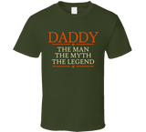 Daddy The Man The Myth The Legend T Shirt - Original James Tee